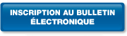 inscription au bulletin électronique